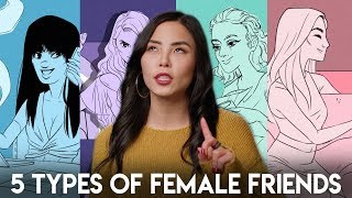 Download 5 Types of Female Friendships Video