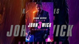 Download John Wick: Chapter 3 - Parabellum Video