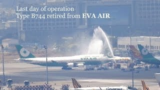 Download Last day of operation: Type B744 retired from EVA AIR 長榮航空 Video