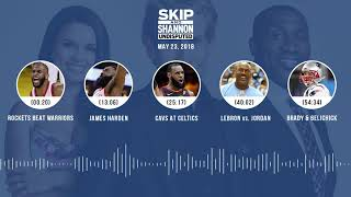 Download UNDISPUTED Audio Podcast (5.23.18) with Skip Bayless, Shannon Sharpe, Joy Taylor | UNDISPUTED Video