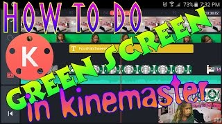 How to do greenscreen in Kinemaster Free Download Video MP4 3GP M4A