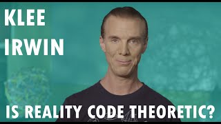Download Is Reality Code Theoretic? by Klee Irwin Video