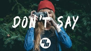 Download The Chainsmokers - Don't Say (Lyrics / Lyric Video) ft. Emily Warren Video