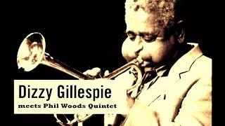 Download Dizzy Gillespie & Phil Woods Quintet - Round Midnight Video