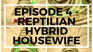 Download ✅ Episode 4 - Reptilian Hybrid Housewife, Nazca Mummy, Black Knight Satellite and More !!! Video