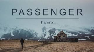 Download Passenger | Home (Official Album Audio) Video