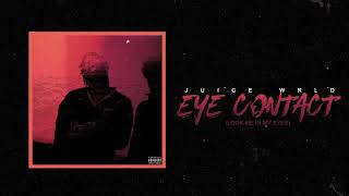 Download Juice WRLD ″Eye Contact (Look Me In My Eyes)″ Video