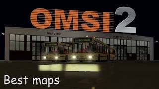 Download Best maps to OMSI 2 Video