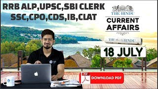 Download CURRENT AFFAIRS: The HINDU, Daily CURRENT AFFAIRS  18th July 2018   SBI, IBPS, SSC, RBI Video
