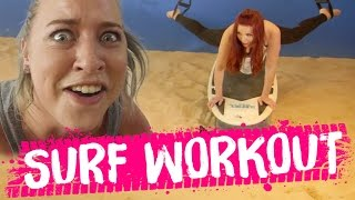 Download INTENSE Surf Workout!! (Beauty Trippin) Video