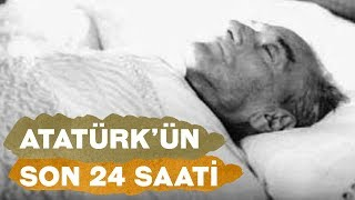 Download ATATÜRK'ÜN SON 24 SAATİ (10 KASIM) Video
