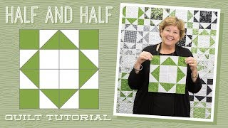Download Make a ″Half and Half″ Quilt with Jenny! Video
