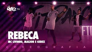 Download Rebeca - MC Livinho, Maejor e Gerex | FitDance TV (Coreografia) Dance Video Video