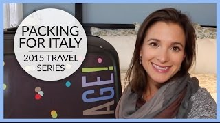 Download Packing for Italy | 2015 Travel Series Video