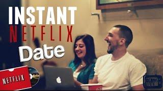 Download INSTANT NETFLIX DATES!! Video