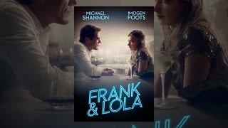 Download Frank & Lola Video