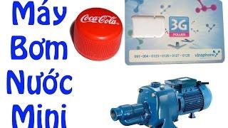 Download Hướng dẫn tự làm máy bơm nước mini đơn giản từ lắp chai và vỏ sim - How to make Water Pump Mini Video