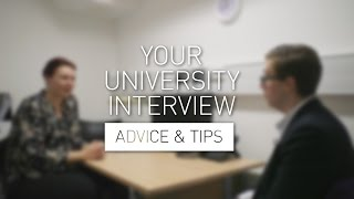 Download Your University Interview - Advice & Tips Video