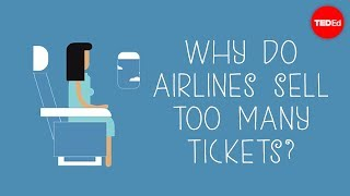 Download Why do airlines sell too many tickets? - Nina Klietsch Video