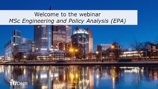 Download TU Delft - Webinar MSc Engineering and Policy Analysis (EPA) Video