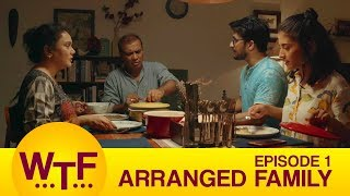 Download Dice Media | What The Folks | Web Series | S01E01 - Arranged Family Video