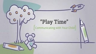 Download Communicating with Your Child: Play Time Video