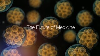 Download The Future of Medicine Video
