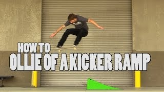 Download HOW TO OLLIE OFF A KICKER RAMP THE EASIEST WAY TUTORIAL Video