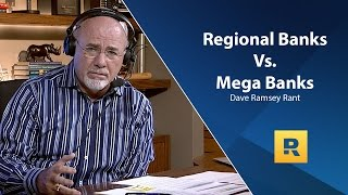 Download Dave Ramsey Rant - Regional Banks vs. Mega Banks Video