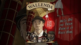 Download Wallenda Video