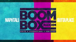 Download Naphtali - Outta Place (Boom Box Riddim VA) Vincy Soca 2017 Video