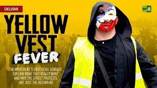Download Yellow Vest Fever. The movement's unofficial leaders explain why the protests are just the beginning Video