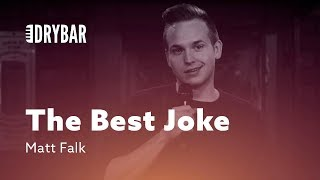 Download The Best Joke In The Entire World. Matt Falk Video
