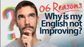 Download 6 reasons - Why is my English Speaking not improving? Speak English with confidence. Video