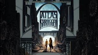 Download Atlas Shrugged II: The Strike Video