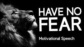 Download HAVE NO FEAR - Les Brown Motivational Speech Video