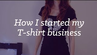 Download How I started my business selling T-shirts online Video