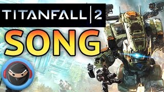 Download TITANFALL 2 SONG ″Man and Machine″ TryHardNinja feat. Lollia Video