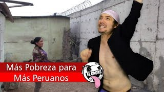 Download Más Pobreza para Más Peruanos l El Cacash Video
