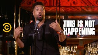 Download DeRay Davis - Don't Call Mom - This Is Not Happening - Uncensored Video
