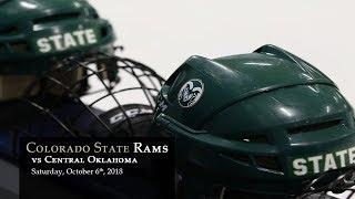 Download Hockey - CSU Rams vs Central Oklahoma - 10/06/18 Video