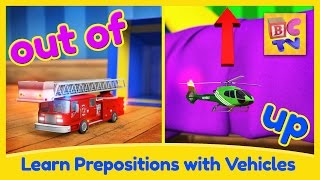 Download Learn English Prepositions with Fun Vehicles | Educational Video for Kids by Brain Candy TV Video
