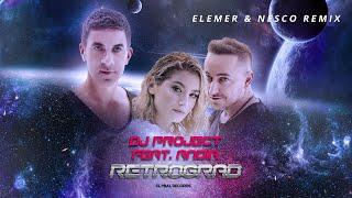 Download DJ Project feat. Andia - Retrograd | Elemer & Nesco Remix Video