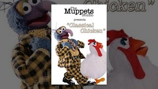 Download The Muppets: Classical Chicken Video