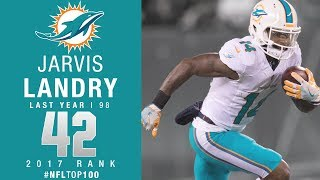 Download #42: Jarvis Landry (WR, Dolphins) | Top 100 Players of 2017 | NFL Video