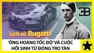 Download Lịch Sử Hãng Xe Bugatti – Ông Hoàng Tốc Độ Hồi Sinh Từ Đóng Tro Tàn Video