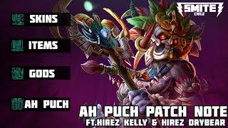 Download Ah Puch Patch Note // Hirez Kelly & Hirez Drybear Video