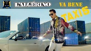 Download L'Algérino - Va Bene [Clip Officiel B.O Taxi 5 ] Video