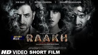 Download Raakh (Short Film) | Vir Das, Richa Chadha & Shaad Randhawa | Milap Zaveri | T-Series Video