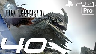 Download FINAL FANTASY XV - Gameplay Walkthrough Part 40 - Adamantoise Full Boss Fight (PS4 PRO) Video
